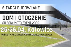 Targi budowlane dom i otoczenie 2020 w Międzynarodowym centrum Kongresowym w Katowicach