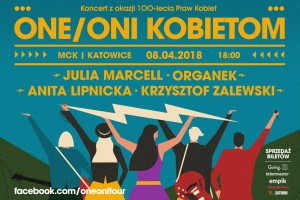 Oni one kobietom koncert w MCK 2018