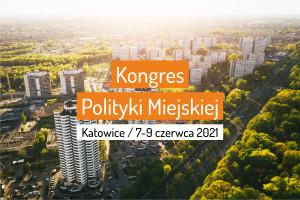 kongres2021 - krajowe forum miejskie-katowice.png
