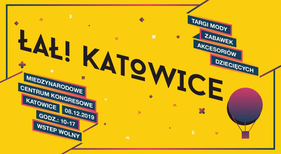 Łał Katowice targi dziecięce w Międzynarodowym Centrum Kongresowym