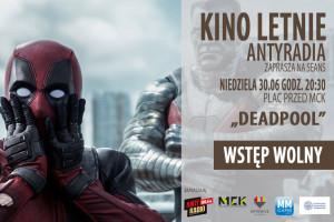 Deadpool kino letnie antyradia MCK 2019