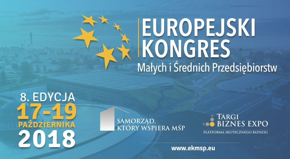 Europejski Kongres MŚP 2018 w MCK